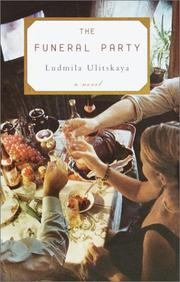 THE FUNERAL PARTY by Ludmila Ulitskaya