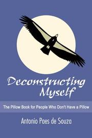 DECONSTRUCTING MYSELF by Antonio Paes de Souza