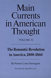 MAIN CURRENTS IN AMERICAN THOUGHT by Vernon L. Parrington