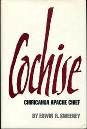 COCHISE by Edwin R. Sweeney
