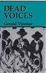 DEAD VOICES by Gerald Vizenor