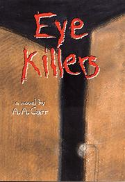 EYE KILLERS by A.A. Carr