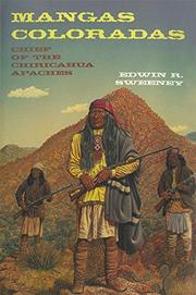 MANGAS COLORADAS by Edwin R. Sweeney