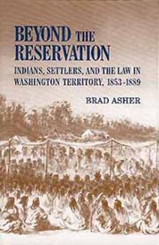 BEYOND THE RESERVATION by Brad Asher