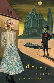 DRIFT by Jim Miller