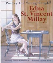 EDNA ST. VINCENT MILLAY by Frances Schoonmaker