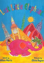 LOST LITTLE ELEPHANT by Alison Morris