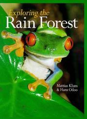 EXPLORING THE RAIN FOREST by Hans Odöö