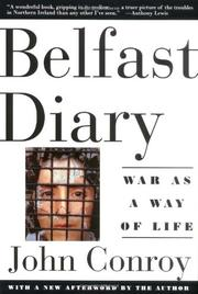 BELFAST DIARY: War as a Way of Life by John Conroy