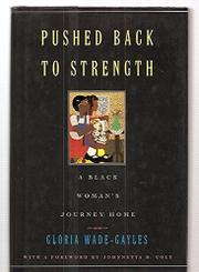 PUSHED BACK TO STRENGTH by Gloria Wade-Gayles