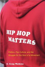 HIP HOP MATTERS by S. Craig Watkins