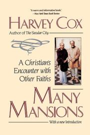 MANY MANSIONS: A Christian's Encounter with Other Faiths by Harvey Cox