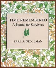 TIME REMEMBERED: A Journal for Survivors by Earl A. Grollman
