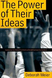 THE POWER OF THEIR IDEAS by Deborah Meier