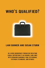WHO'S QUALIFIED? by Lani Guinier