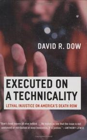 EXECUTED ON A TECHNICALITY by David R. Dow