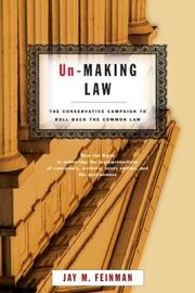 UN-MAKING LAW by Jay M. Feinman