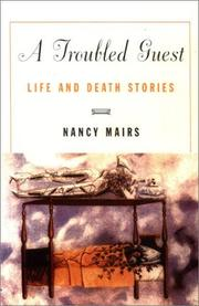 A TROUBLED GUEST by Nancy Mairs
