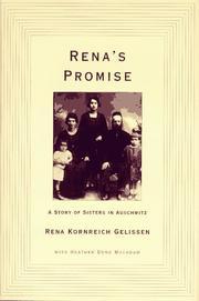RENA'S PROMISE by Rena Kornreich Gelissen