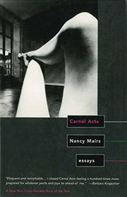 CARNAL ACTS: Essays by Nancy Mairs