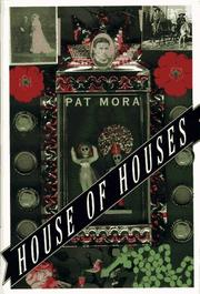 HOUSE OF HOUSES by Pat Mora