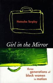 GIRL IN THE MIRROR by Natasha Tarpley