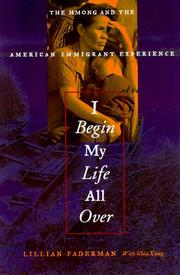 I BEGIN MY LIFE ALL OVER by Lillian Faderman