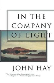 IN THE COMPANY OF LIGHT by John Hay