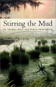 STIRRING THE MUD by Barbara Hurd
