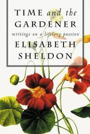 TIME AND THE GARDENER by Elisabeth Sheldon