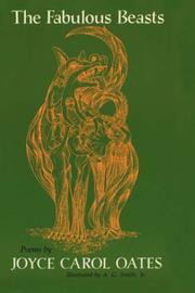 THE FABULOUS BEASTS by Joyce Carol Oates