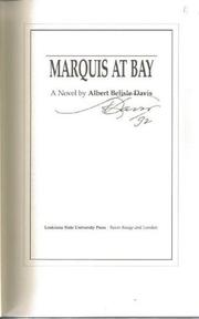 MARQUIS AT BAY by Albert Belisle Davis