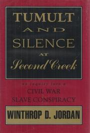 TUMULT AND SILENCE AT SECOND CREEK by Winthrop D. Jordan