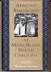 AFRICAN AMERICANS AT MARS BLUFF, SOUTH CAROLINA by Amelia Wallace Vernon