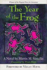 THE YEAR OF THE FROG by Martin M. Simecka
