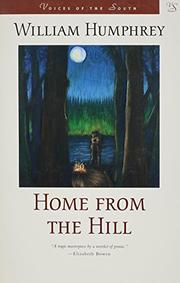 HOME FROM THE HILL by William Humphrey
