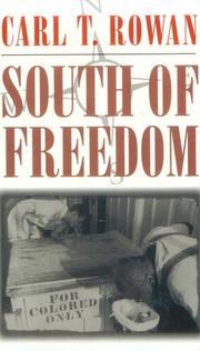 SOUTH OF FREEDOM by Carl T. Rowan