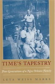 TIME'S TAPESTRY by Leta Weiss Marks