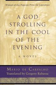 A GOD STROLLING IN THE COOL OF THE EVENING by Mário de Carvalho