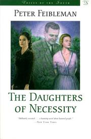 THE DAUGHTERS OF NECESSITY by Peter S. Feibleman