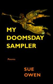 MY DOOMSDAY SAMPLER by Sue Owen