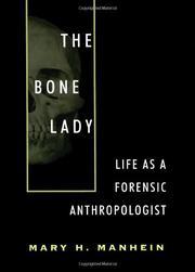 THE BONE LADY by Mary H. Manhein
