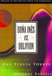 DOÑA INÉS VS. OBLIVION by Ana Teresa Torres