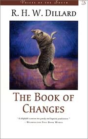 THE BOOK OF CHANGES by R.H.W. Dillard