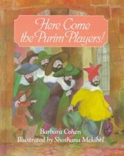 HERE COME THE PURIM PLAYERS! by Barbara Cohen