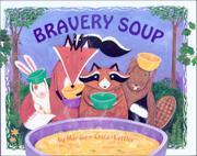 BRAVERY SOUP by Maryann Cocca-Leffler