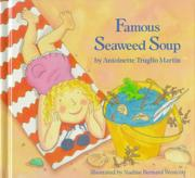 FAMOUS SEAWEED SOUP by Antoinette Truglio Martin
