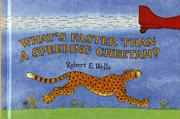 Cover art for WHAT'S FASTER THAN A SPEEDING CHEETAH?