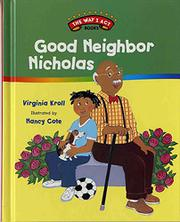 GOOD NEIGHBOR NICHOLAS by Virginia Kroll
