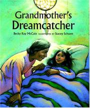 GRANDMOTHER'S DREAMCATCHER by Becky Ray McCain